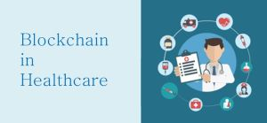 Blockchain in Healthcare Market
